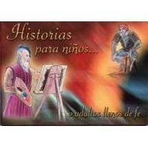 Historias para niños... o adultos llenos de fe