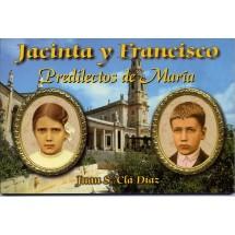 Jacinta y Francisco - Predilectos de María
