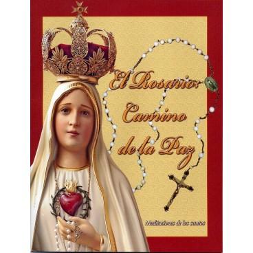 El Rosario: Camino de la Paz - Meditaciones de los Santos