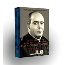 El don de la sabiduría en la mente, vida y obra de Pilinio Correa de Oliveira - Volumen III