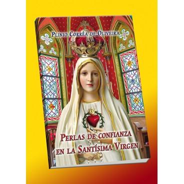 Perlas de la Confianza en la Santísima Virgen